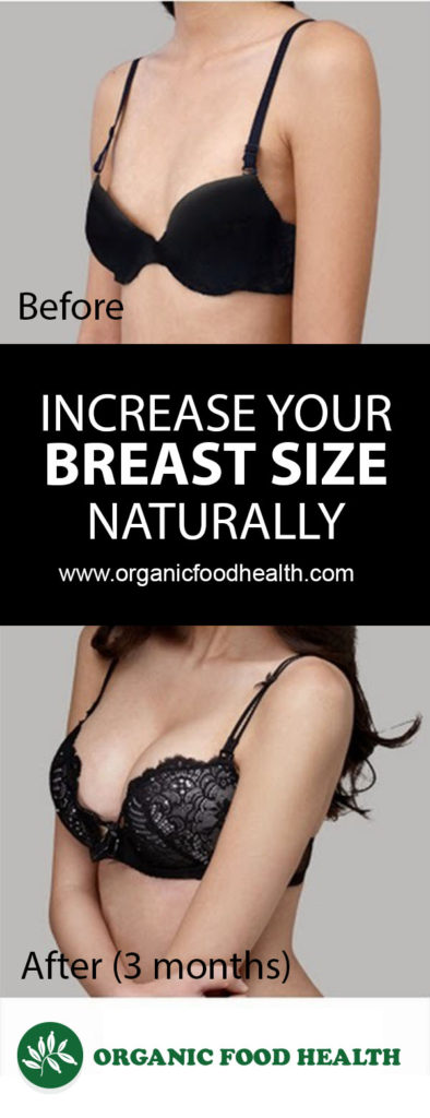 3 Ways To Increase Your Breast Size Naturally