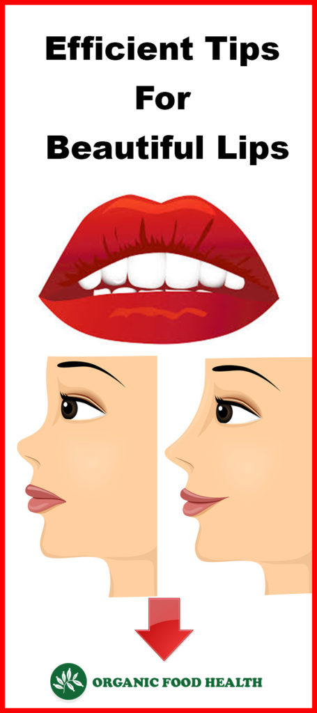 Efficient Tips For Beautiful Lips